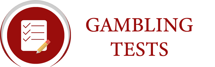 Gambling Tests