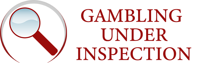 Gambling Under Inspection
