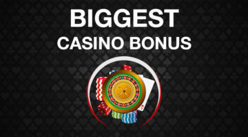 biggest bonus online casino